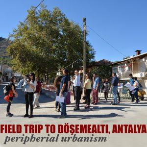 Field Trip to Döşemealtı, Antalya